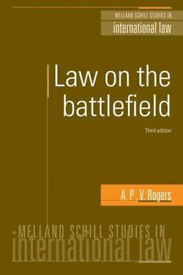 Law on the Battlefield by A. P. V. Rogers (Paperback, 2012)