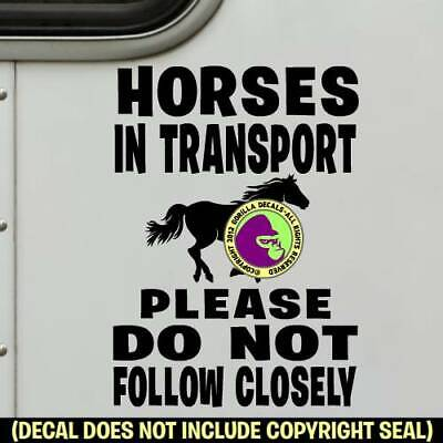 HORSES IN TRANSPORT Decal Sticker Horse Trailer Caution Door Tailgaiting Sign BL