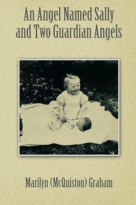 NEW An Angel Named Sally and Two Guardian Angels by Marilyn Graham