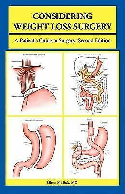 Considering Weight Loss Surgery: A Patient's Guide to Surgery, Second Edition