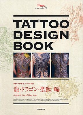 Tattoo Design Book #07 Dragon & Sacred Beast Issue (Japanese Edition) by Various