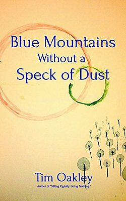 NEW Blue Mountains Without a Speck of Dust by Tim Oakley
