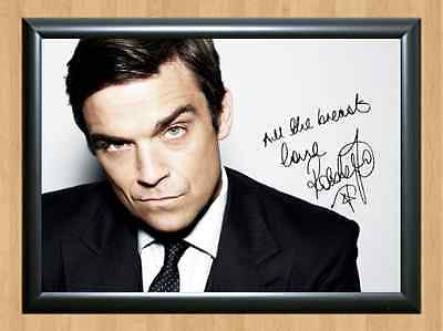 Robbie Williams Signed Autographed Music A4 Print Poster Photo Singer Picture