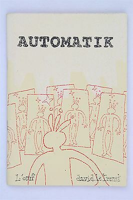 Automatik David Le Treust VFN French Indie Mini Comic L'oeuf Asscoiation Ashcan