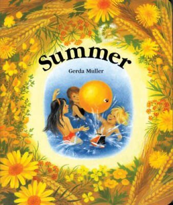 Summer by Gerda Muller (Board book, 1994)