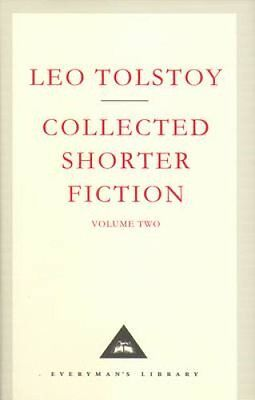 The Collected Shorter Fiction: v. 2 by Leo Tolstoy (Hardback, 2001)