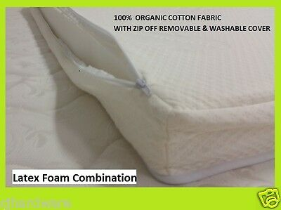ORGANIC COTTON BABY COT MATTRESS LATEX & FOAM 77cmx130cm ZIP OFF WASHABLE COVER