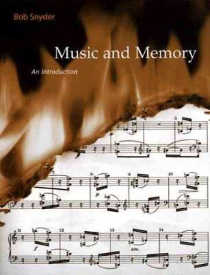 Music and Memory: An Introduction by Robert Snyder (Paperback, 2001)