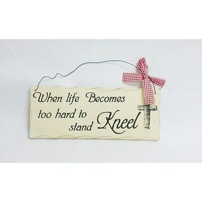 "10""x 4"" Wood Sign Life becomes Hard To Stand Kneel Wall Hanging Decor Wooden 327"