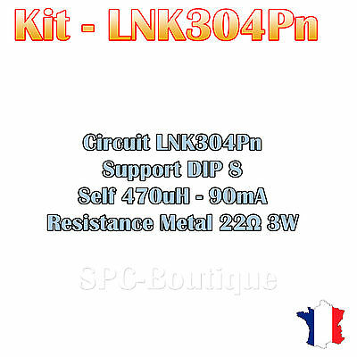 Kit LNK304PN, Self 470uH - 90mA, Resistance 22 ohms 3W, Support DIP8