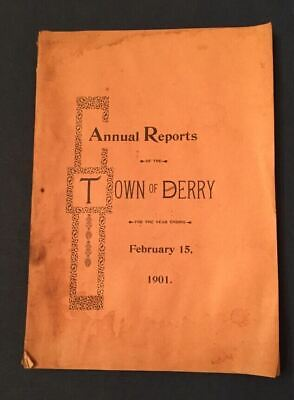 Antique American Town of Derry, NH Annual Reports for year ending Feb 15, 1901