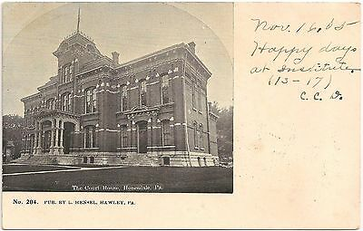 The Court House in Honesdale PA Postcard 1905