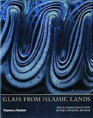 NEW Glass From Islamic Lands: The al-Sabah Collection by Stefano Carboni