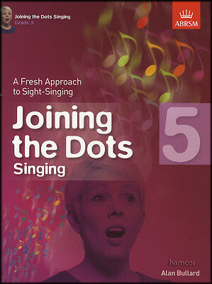 Joining The Dots Grade 5 Fresh Approach to Sight Singing Vocal Sheet Music Book