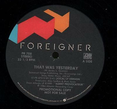 "Foreigner(Promo 12"" Vinyl)That Was Yesterday-Atlantic-PR 708-US-1984-VG/Ex"