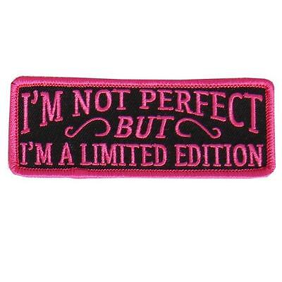 I'm Not Perfect Limited Edition embroidered IRON ON 4 inch PATCH