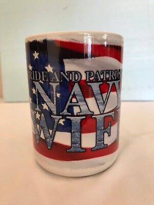 "Us Navy ""pride And Patriotism / Navy Wife""  Mug Cup"