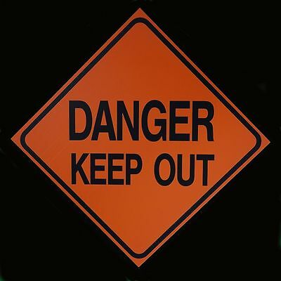 DANGER KEEP OUT -  Logging Road Sign - Logging Operation Work Zone Signs