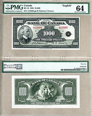 1935 $1000 Bank of Canada English PMG CHOICE UNC64, CCCS GEM65. Key Note