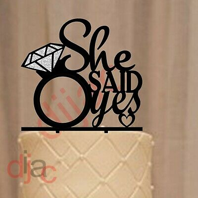 ENGAGEMENT ACRYLIC CAKE TOPPER SHE SAID YES with SILVER GLITTER RING