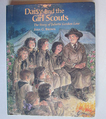Daisy and the Girl Scouts: Story of Juliette Low 1996 Fern Brown HC VG Condition