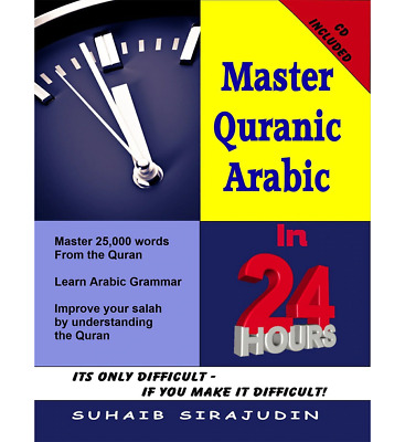 Master Quranic Arabic In 24 Hours (with Cd)