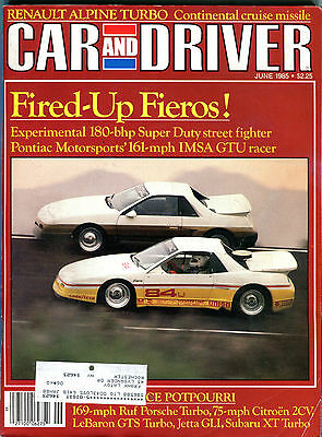 Car and Driver Magazine June 1985 Fired-Up Fieros! VGEX 122915jhe2
