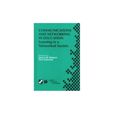 Communications and Networking in Education - Learning in a Networked Society Der