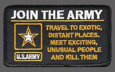 Join The Army Funny Embroidered 4 Inch Biker Patch