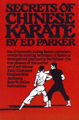 Secrets of Chinese Karate by Ed Paker 9781453618769 (Paperback, 2010)
