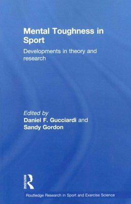 Mental Toughness in Sport: Developments in Theory and Research by Taylor &...