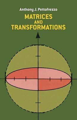 Matrices and Transformations by Anthony J. Pettofrezzo (Paperback, 1978)