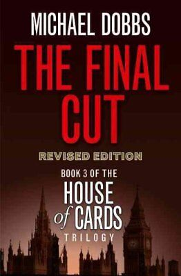 The Final Cut by Michael Dobbs (Paperback, 2010)