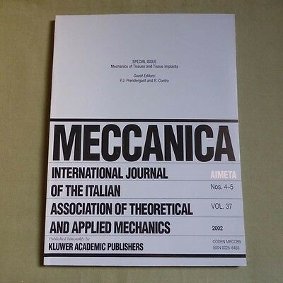 Meccanica 37_4/5 2002_Theoretical and Applied Mechanics of Tissue Implants