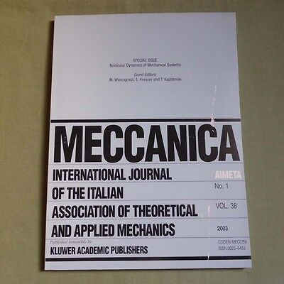Meccanica 38_1 2003_Nonlinear Dynamics of Mechanical Systems_Applied Mechanics