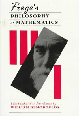 Frege's Philosophy of Mathematics by Harvard University Press (Paperback, 1997)