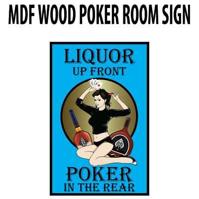 Poker Room art decor Wood Poster Signs : Liquor Up Front : Poker in the Rear (La