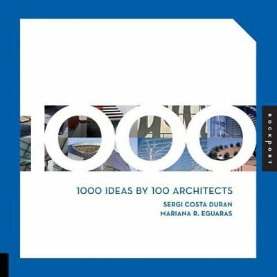 1000 Tips by 100 Architects by Sergi Costa Duran, Mariana R. Eguaras...