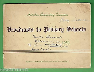 #t56.  1951  Abc Radio Booklet - Broadcasts To Primary Schools