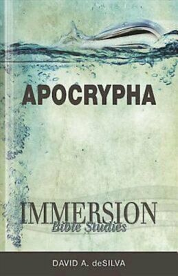 Immersion Bible Studies: Apocrypha by David Arthur Desilva (Paperback /...