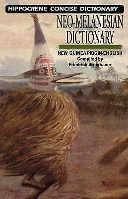 Neo-Melanesian Dictionary by Friedrich Steinbauer (Paperback, 2003) - New