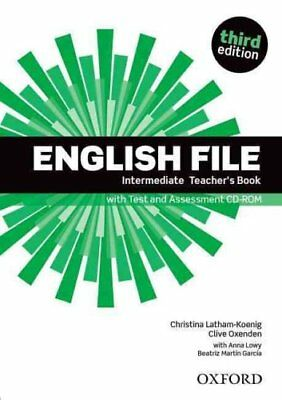 English File : Intermediate: Teacher's Book with Test and Assessment CD-ROM...
