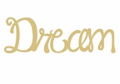 Word 3314 Dream Unfinished MDF Wood Cutout Variety of Sizes USA Made Home Decor