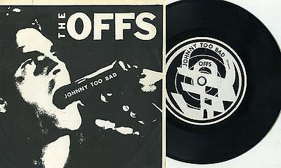 "Offs - Johnny Too Bad 7"" BLACK & WHITE SLEEVE Avengers Nuns Crime Negative Trend"