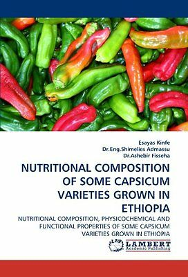 Nutritional Composition Of Some Capsicum Varieties Grown In Ethiopia: Nutritiona
