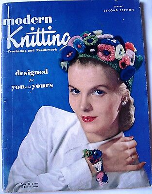 1947 Modern Knitting Crocheting and Needlework Magazine, Spring Second Edition