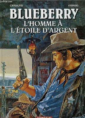 Charlier / Giraud Blueberry - L'homme A L'etoile D'argent.2000