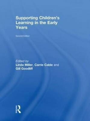 Supporting Children's Learning in the Early Years by Taylor & Francis Ltd...