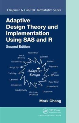 Adaptive Design Theory and Implementation Using SAS and R, Seco... 9781482256598