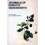 The Journals of Dorothy Wordsworth: The Alfoxden Journal, 1798, the Grasmere .